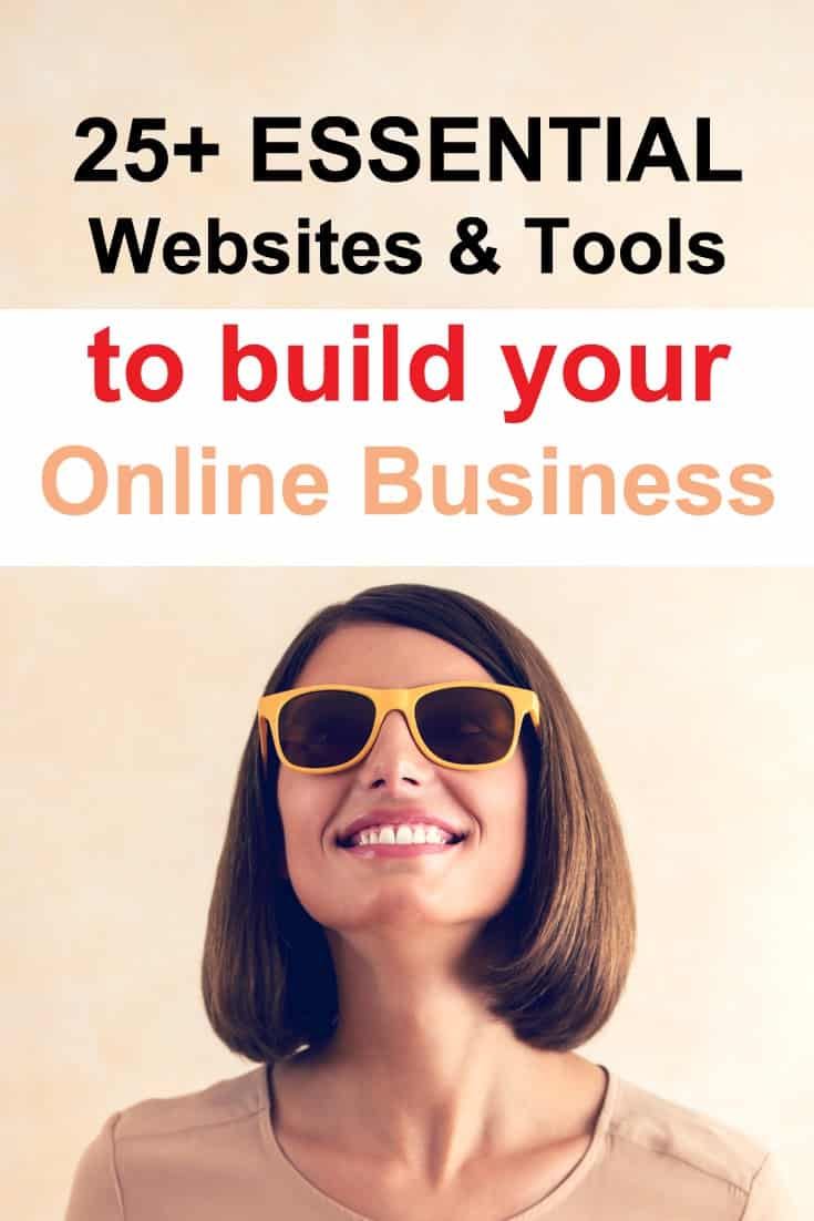25 Essential websites and tools to help you build your own online business. Tools for website owners and bloggers for hosting, creating social media graphics, to build mailing lists and much more.