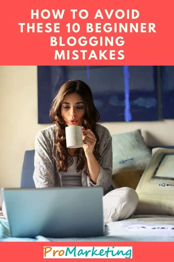 How to avoid beginner blogger mistakes like we did when we started