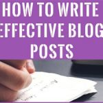 How to Write Effective Blog Posts in 7 Easy Steps